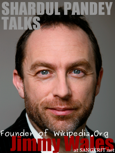 Shardul Pandey Talks To Jimmy Wales, Founder Of Wikipedia.Org